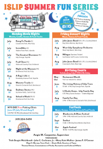 A flyer image for the returning Islip Summer Fun Series, featuring movie nights, concerts, festivals and more. Call (631) 224-5411 for more information