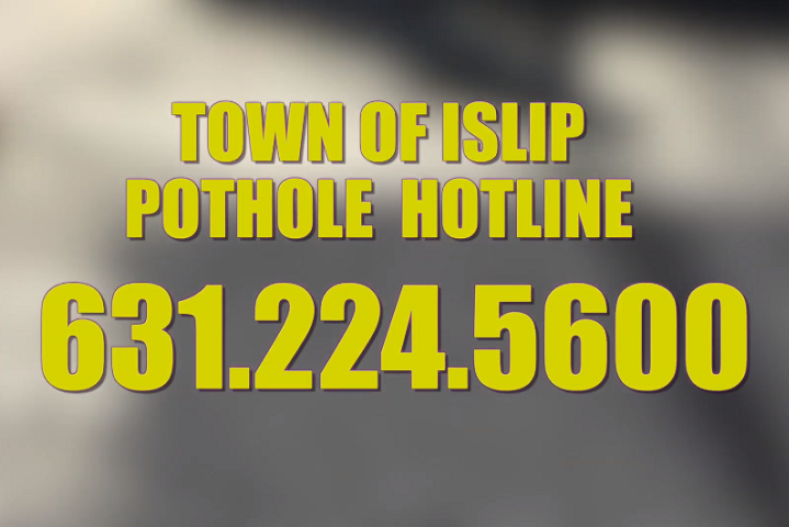 Town of Islip Pothole Hotline 631.224.5380